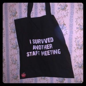 I survived another staff meeting bag